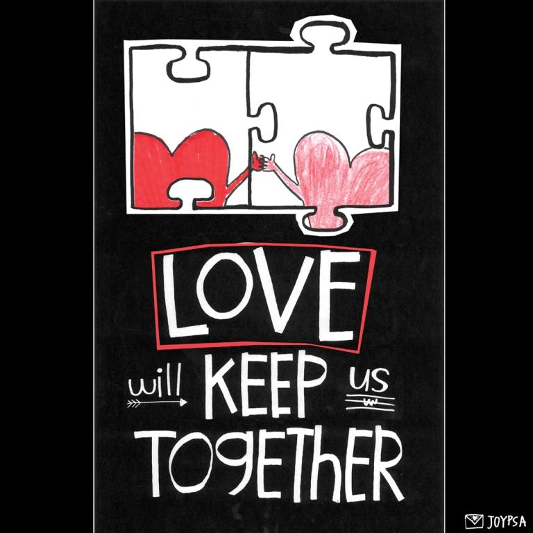 LoveWillKeepUsTogether.jpg